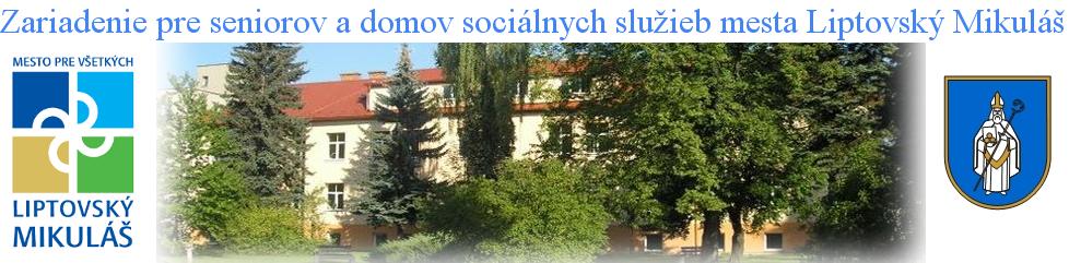 Zariadenie pre seniorov a domov sociálnych služieb mesta Liptovský Mikuláš